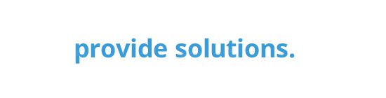 what we do is provide solutions